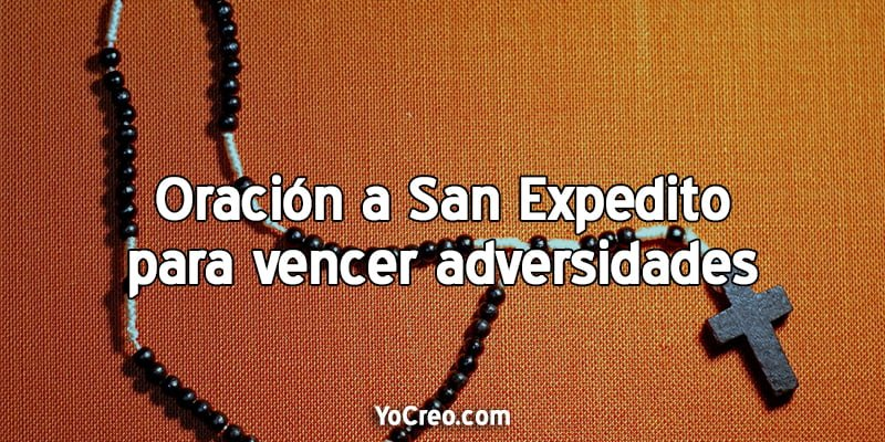 Oracion-a-San-Expedito-para-vencer-adversidades
