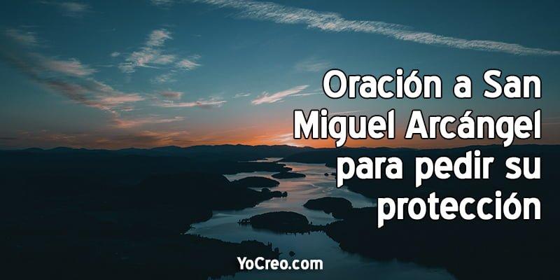 Oracion-a-San-Miguel-Arcangel-para-pedir-su-proteccion